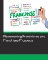 Representing Franchisees and Franchisee Prospects