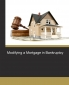 Modifying a Mortgage in Bankruptcy