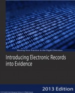 Introducing Electronic Records into Evidence