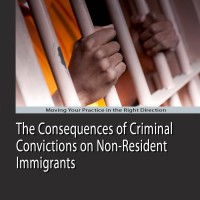 The Consequences of Criminal Convictions on Non-Resident Immigrants