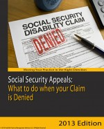 Social Security Appeals What to do when your Claim is Denied