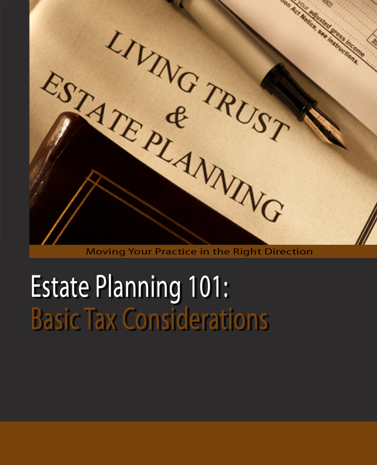 Estate Planning: The Basic Tax Considerations Of Estate Planning