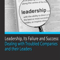 Leadership-Its-Failure-and-Success-Dealing-with-Troubled-Companies-and-their-Leaders-1