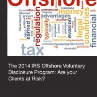 Recent Changes to the IRS Offshore Voluntary Disclosure Program